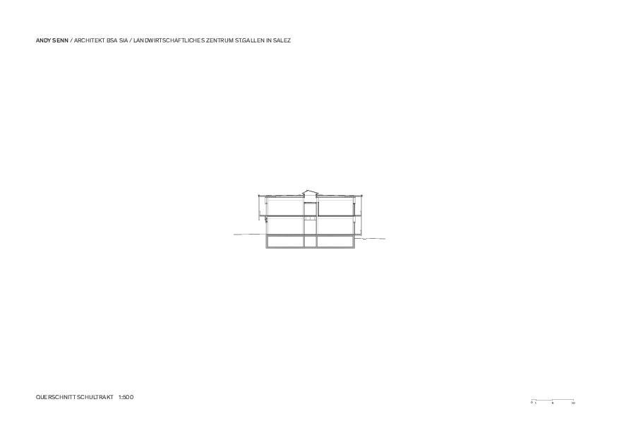 Querschnitt 1:500 Landwirtschaftliches Zentrum St.Gallen in Salez von Architekt BSA SIA<br/>