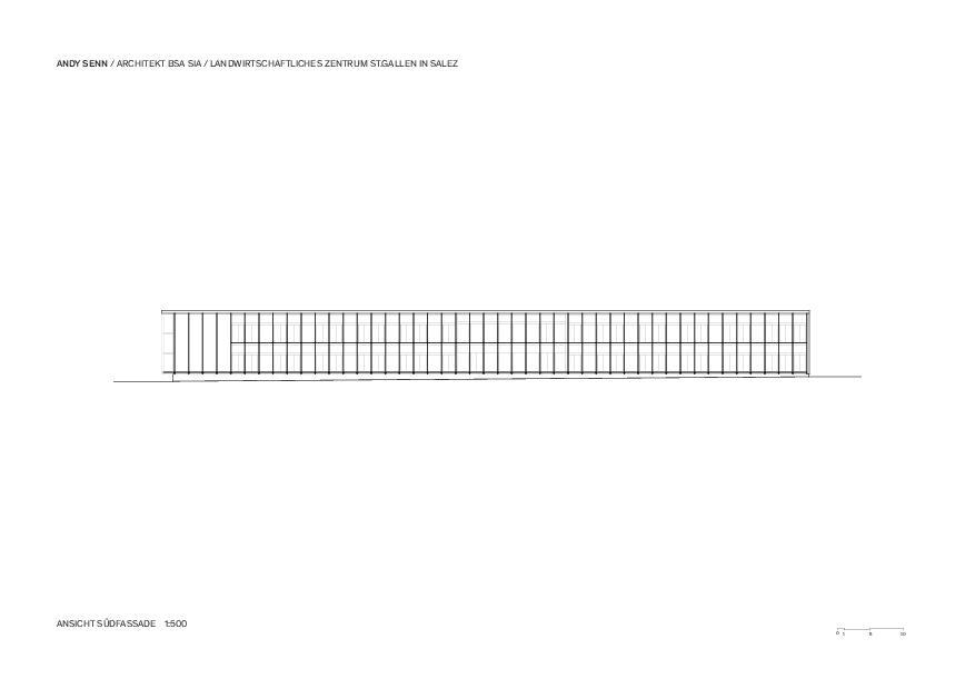 Südfassade 1:500 Landwirtschaftliches Zentrum St.Gallen in Salez von Architekt BSA SIA<br/>