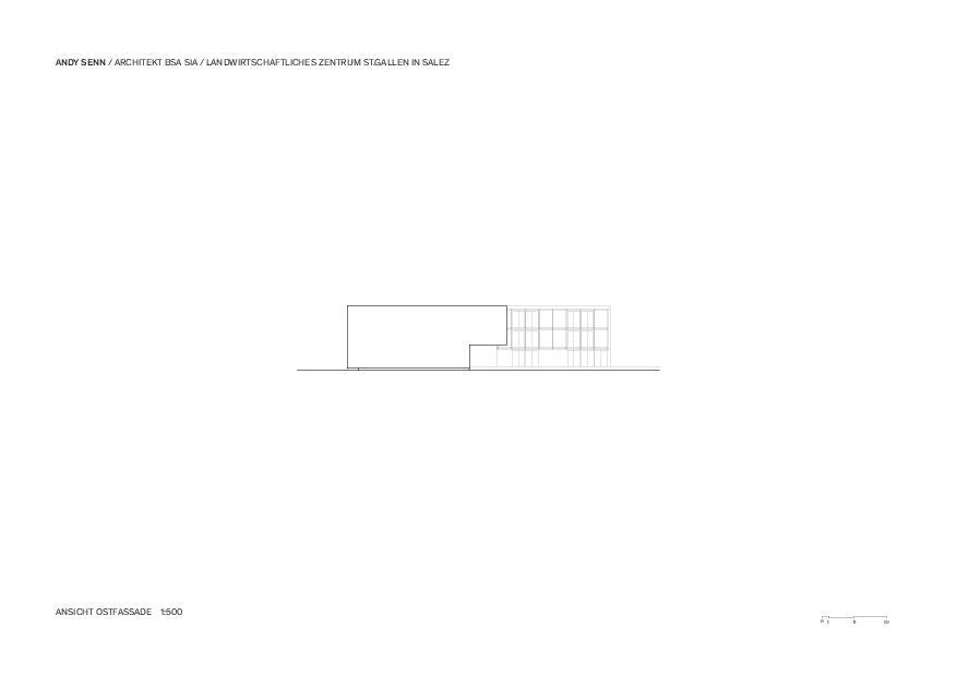 Ostfassade 1:500 Landwirtschaftliches Zentrum St.Gallen in Salez von Architekt BSA SIA<br/>